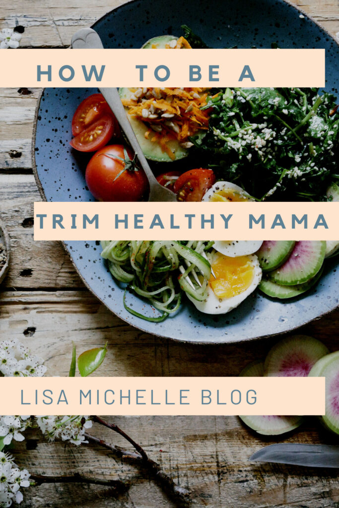 how to be a trim healthy mama