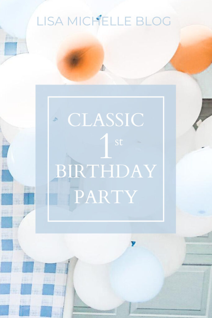 classic 1st birthday party