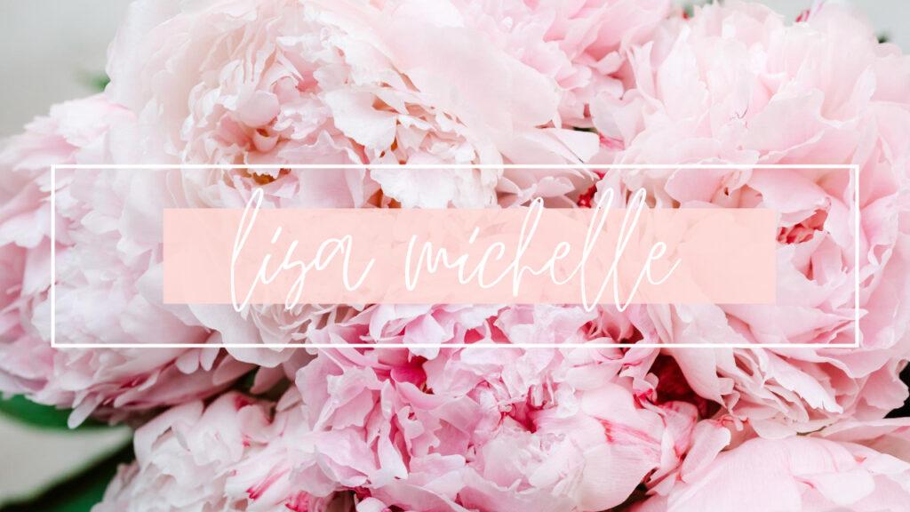 Lisa Michelle Blog