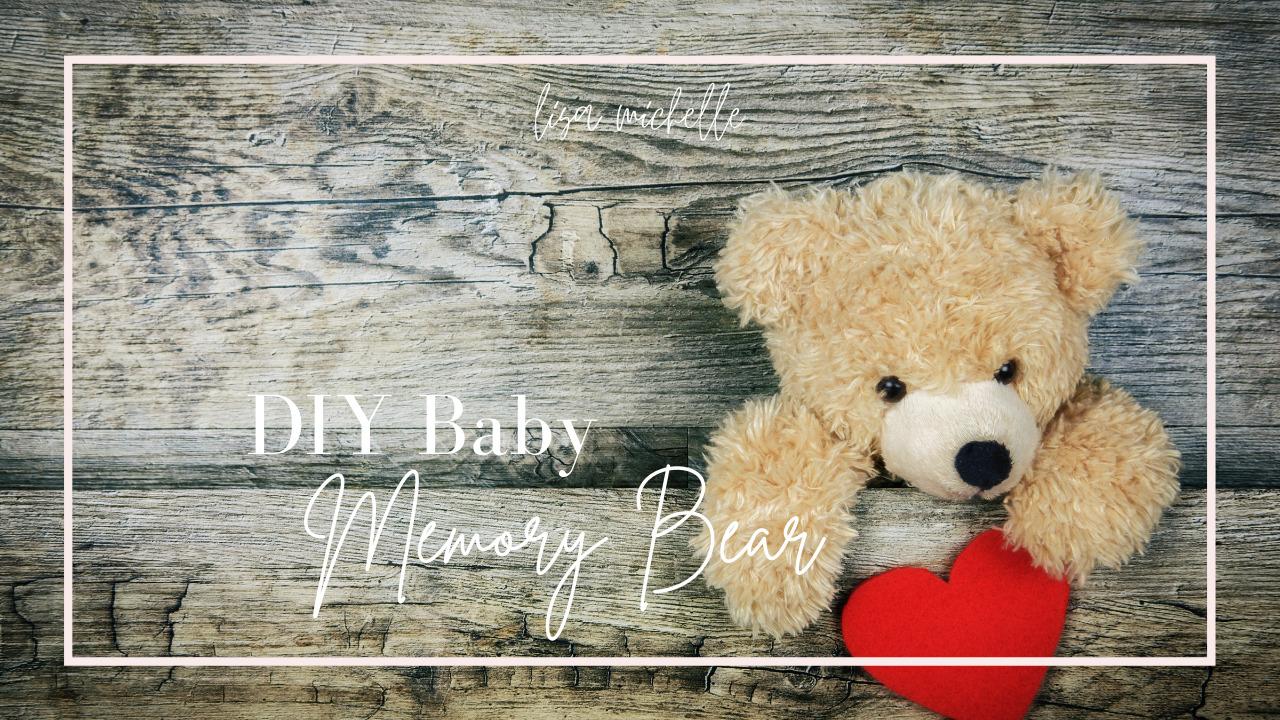 DIY Baby Memory Bear