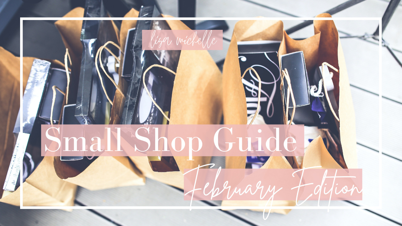 Small Shop Guide – February Edition
